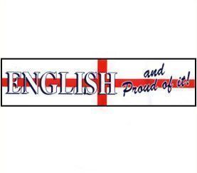 """English and Proud Of It"" Car Bumper Sticker"