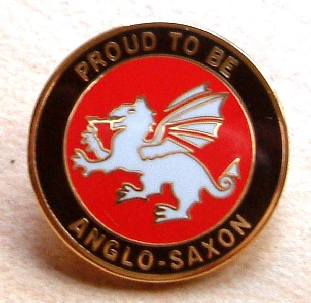 White Dragon Round Lapel Badge - Proud To be Anglo-Saxon